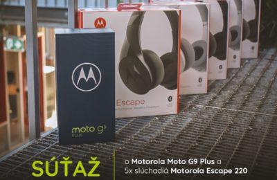 Súťaž o Motorola Moto G9 Plus a Motorola Escape 220