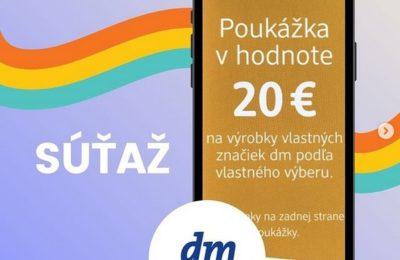 Súťaž o poukážku do dm drogerie markt v hodnote 20 eur
